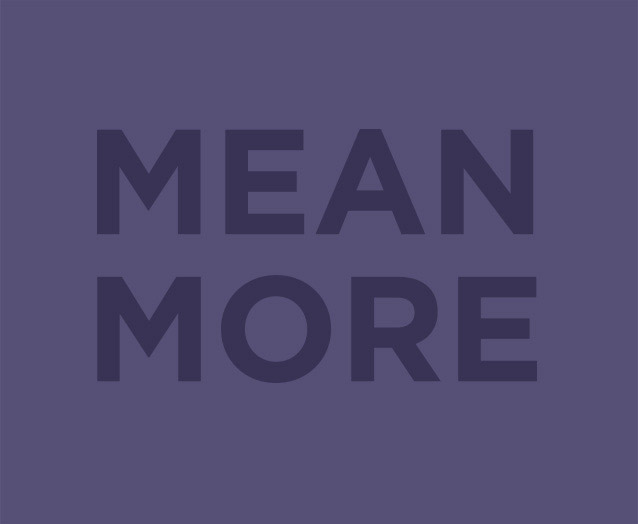 Mean More